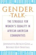 Gender Talk: The Struggle for Women's Equality in African American Com-ExLibrary