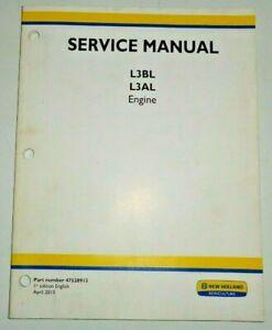 New Holland L3AL L3BL Engine Service Shop Repair Workshop Manual NH Original!