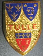 INSIGNE RELIGIEUX - PELERINAGE DE LOURDES - Ville de TULLE - ARTHUS BERTRAND