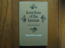 ROBERT B. GREENBLATT(Died in 1987)Signed Book(LOVE LIVES OF THE FAMOUS-1st Edit.