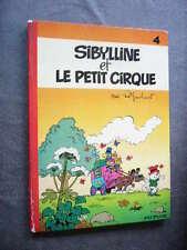 SIBYLLINE  EO  SIBYLLINE ET LE PETIT CIRQUE  T.4  Dos Rond