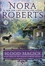 The Cousins O'Dwyer Trilogy: Blood Magick Bk. 33 by Nora Roberts (2014,...