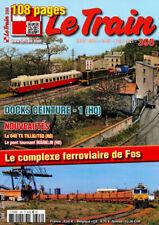 Le Train N°398 - Le complexe ferroviaire de Fos (06/2021)