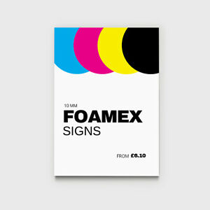 10mm Thick Full colour custom printed Foamex signs Indoor & outdoor Low prices