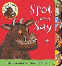 My First Gruffalo: Spot and Say, Donaldson, Julia, Very Good Book