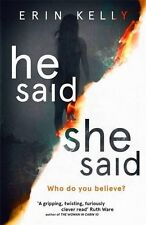 He Said/She Said: the gripping Sunday Times bestseller,Erin Kelly