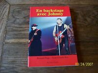 en backstage avec johnny ..  PAGE/JC.REY... NEUF