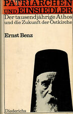 Benz, Patriarchen u Einsiedler, 1000jähriger Berg Athos u Zukunft Ostkirche 1964