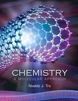Chemistry: A Molecular Approach by Nivaldo J. Tro