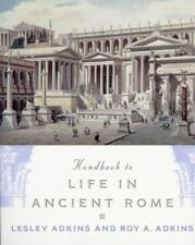 Handbook to Life in Ancient Rome by Lesley & Roy Adkins PB 1998