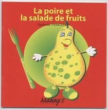 NEUF LIVRE ENFANT LA POIRE ET LA SALADE DE FRUITS HISTOIRE A LIRE LECTURE