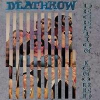 Deathrow - Deception Ignored - Remastered (NEW CD)