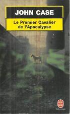 JOHN CASE LE PREMIER CAVALIER DE L'APOCALYPSE