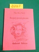 Olga DUCA NATOLI  -  IN QUEI GIORNI GIOVANI  -  GABRIELI EDITORE  -  1994