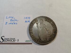 X226 Peru 1834 8 Reales Sedwick/Tag