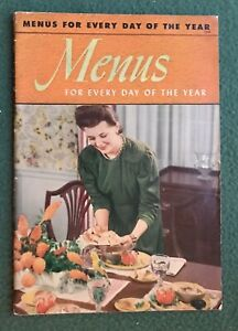 Menus for Everyday of the Year 1941 Ruth Berolzheimer Culinay Arts Institute
