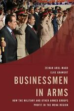 Businessmen in Arms by Grawert Abul-Magd, Elke Grawert and Zeinab Abul-Magd...