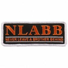N.L.A.B.B Never leave A Brother Embroidered iron on Sew on Patch (4.0 INCH)