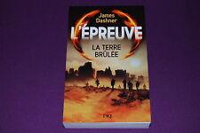 L'EPREUVE - James Dashner - Pocket Jeunesse PKJ - 2 : La Terre Brulée