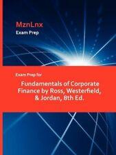 Exam Prep for Fundamentals of Corporate Finance. MznLnx.#