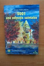 2001 UNE ODYSSEE SAINTAISE