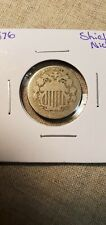 1876 Shield Nickel Coin Better Date (Raw543)