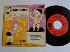"BOB et BOBETTE  / LISETTE JAMBEL & JEAN-PIERRE DUJAY 7"" EP 1954 PATHE 45 EA 47"