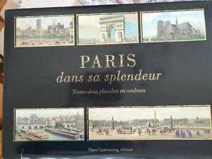 PARIS DANS SA SPLENDEUR 32 PLANCHES COULEURS PLACE FURSTEMBERG EDITEURS