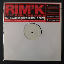 """Rim.K. Ft Karl – Par Tradition (Appelle-Moi Le Gros) (Vinyl 12"""",MAXI 33T, Promo)"""