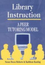 Library Instruction: A Peer Tutoring Model (Teacher Ideas Press)