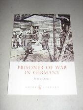 Shire Library: Prisoner of War in Germany 473 by Peter Doyle (2009, Paperback)