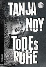 Todesruhe von Tanja Noy, UNGELESEN