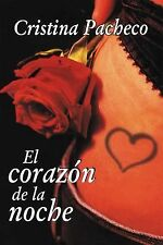 El Corazon de la noche (The Heart of the Night) by Cristina Pacheco