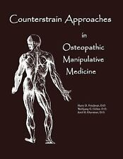 Counterstrain Approaches in Osteopathic Manipulative Medicine (Paperback or Soft