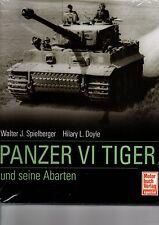 Spielberger: Panzer VI Tiger I & seine Abarten (Königstiger Jagdtiger Buch) NEU