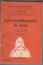C1 Edmond ROTHE Les TREMBLEMENTS DE TERRE 1942 EPUISE Strasbourg SISMOLOGIE