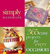 Simply Handmade: 365 Easy Projects for Every Occasion (2000, Hardcover)