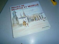 Image de Meurthe et Moselle Par Robaux et Mégly exemplaire numéroté