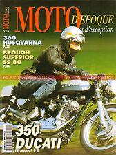 MOTO D'EPOQUE 14 NORTON MANX DUCATI 350 CZ HUSQVARNA 360 BROUGH Superior SS 80