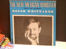 ROGER WHITTAKER The new mexican whistler IPX 20504