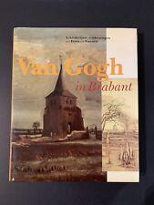 Van Gogh in Brabant: Schilderijen en tekeningen uit Etten en Nuenen ©1987