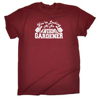 Funny Novelty T-Shirt Mens tee TShirt - Gardener Youre Looking At An Awesome