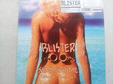 Blister Summertime - ( Wanna feel it )