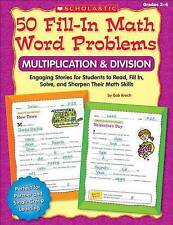 50 Fill-in Math Word Problems: Multiplication & Division: Engaging Story Problem