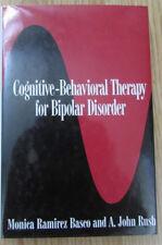 Cognitive-Behavioural Therapy for Bipolar Disorder * Basco Rush Bipolare Störung