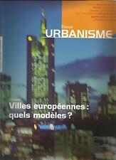 REVUE URBANISME 339 VILLES EUROPEENNES QUELS MODELES? + PARIS POSTER GUIDE