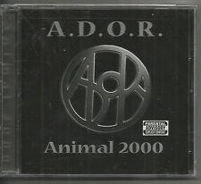 A.D.O.R.  - ANIMAL 2000 - PA VERSION!!!  NEW!!!~~~~~~~~~~~~~~~~~