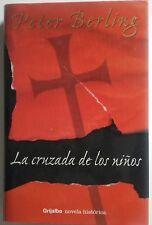 La Cruzada de los Niños. Peter Berling. Libro