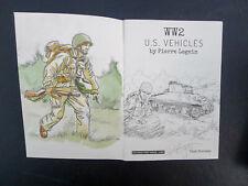 LEGEIN WW2 US Vehicles TL avec dédicace couleur aquarelle a1