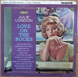 "Julie London ‎– Love On The Rocks 12"" Vinyl LP MONO Jazz LBY1113 1963 EXCELLENT+"
